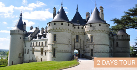 LOIRE VALLEY IN 2 DAYS